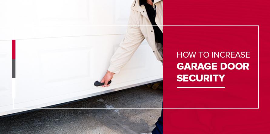 How to Increase Garage Door Security