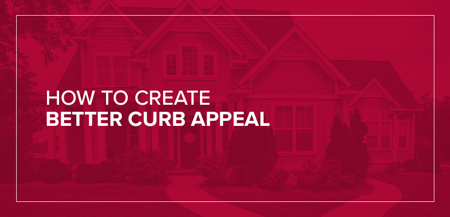 How to Create Better Curb Appeal