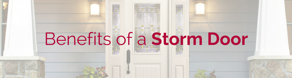 benefits storm door
