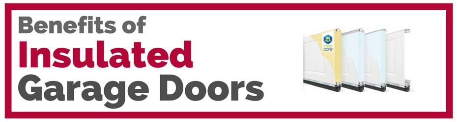 benefits of insulated garage doors