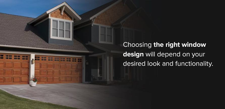 Choosing the right window design will depend on your desired look and functionality.