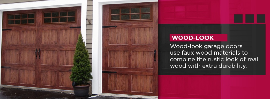 Wood-look garage doors use faux wood materials to combine the rustic look of real wood with extra durability.
