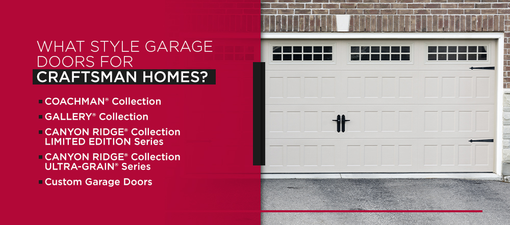 What Style Garage Doors for Craftsman Homes?