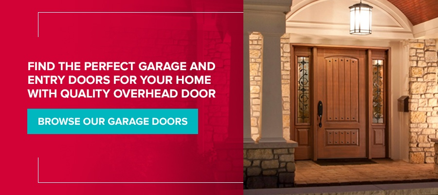 Find the Perfect Garage and Entry Doors for Your Home With Quality Overhead Door. Browse our garage doors.