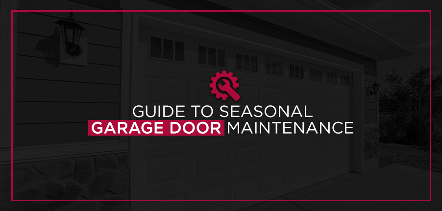 Guide to Seasonal Garage Door Maintenance