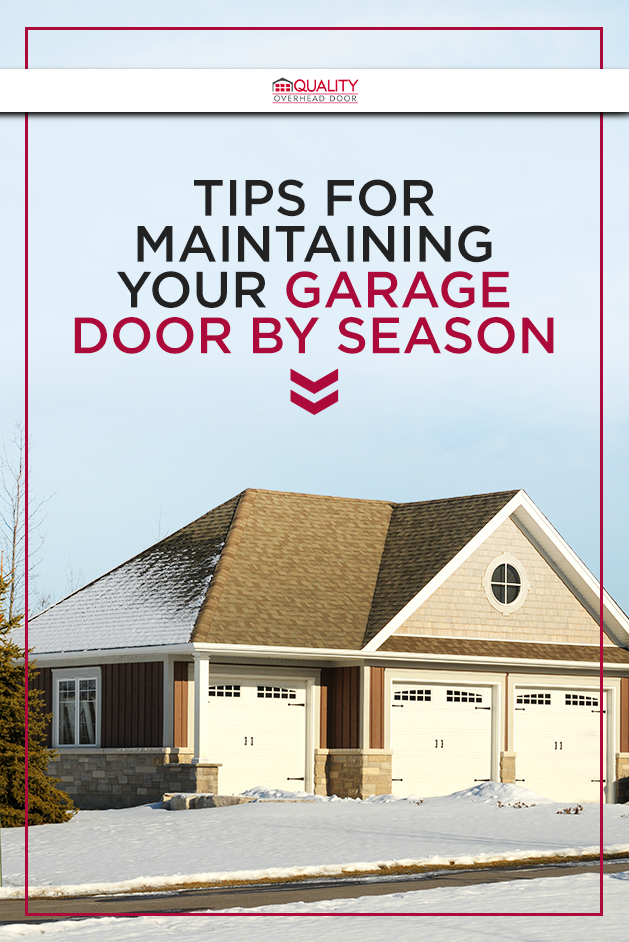 Tips for Maintaining Your Garage Door by Season