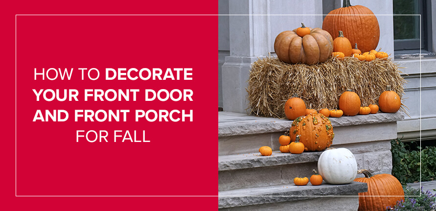 How to Decorate Your Front Door and Front Porch for Fall